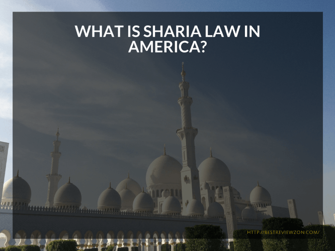 What Is Sharia Law In America